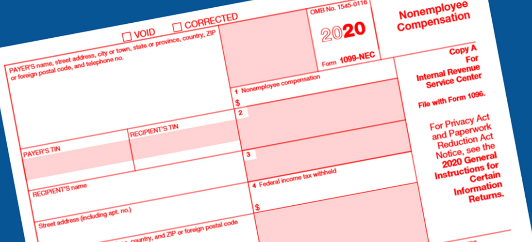 1099-NEC Replaces 1099-MISC for Payments to Independent Contractors, Vendors